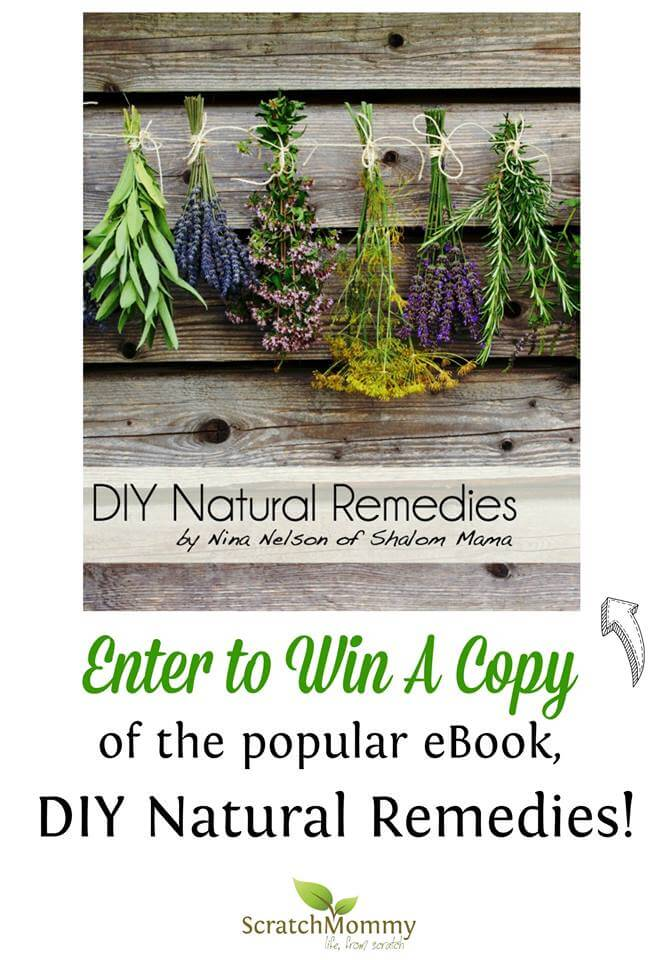 DIY Natural Remedies by Nina Nelson - Win on ScratchMommy.com
