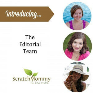 Stoked to tell you all about the insanely awesome Scratch Mommy Editorial Team! We've got quite the interesting little family here to make things run. You've just got to meet them!