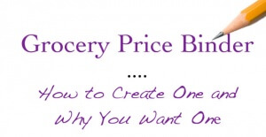 Learn how to use a grocery price binder.