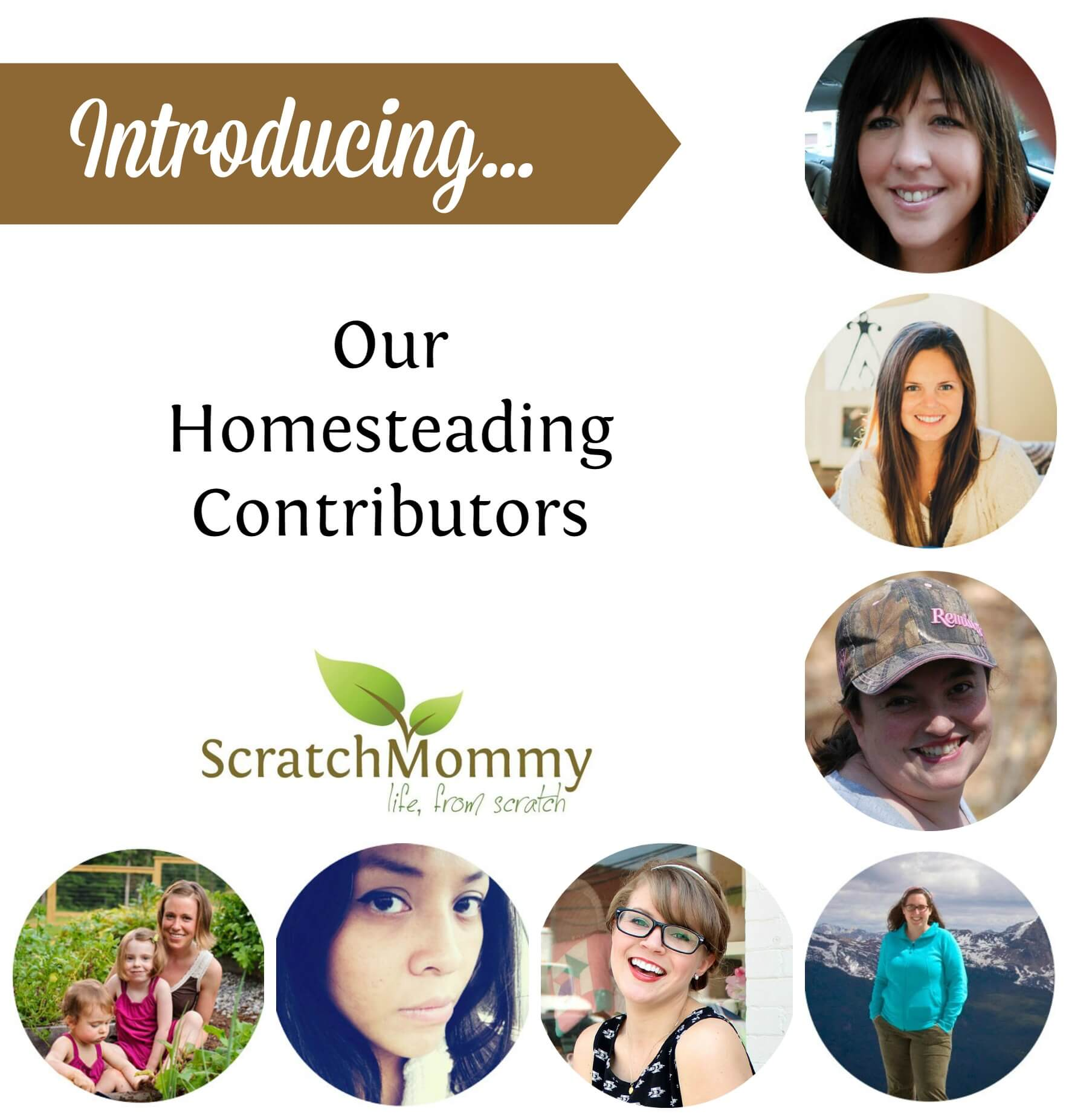 Meet our very talented homesteading contributors for the re-birth of Scratch Mommy!