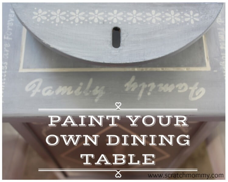 Learn how to paint your own dining room table. The perfect way to update your existing furinture on a budget