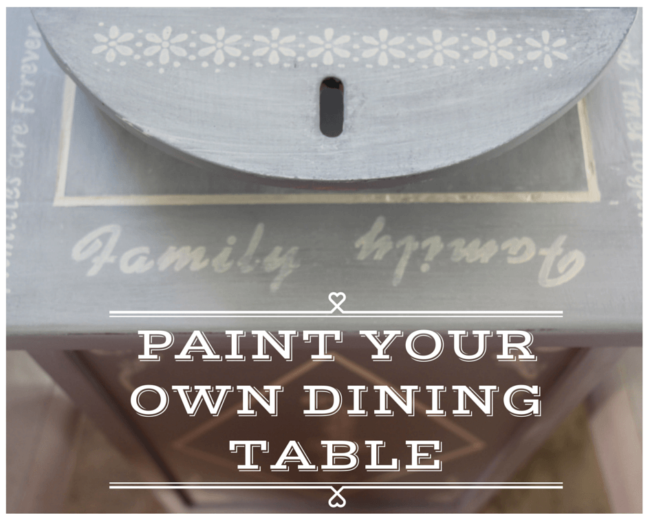 Paint Your Own Dining Table