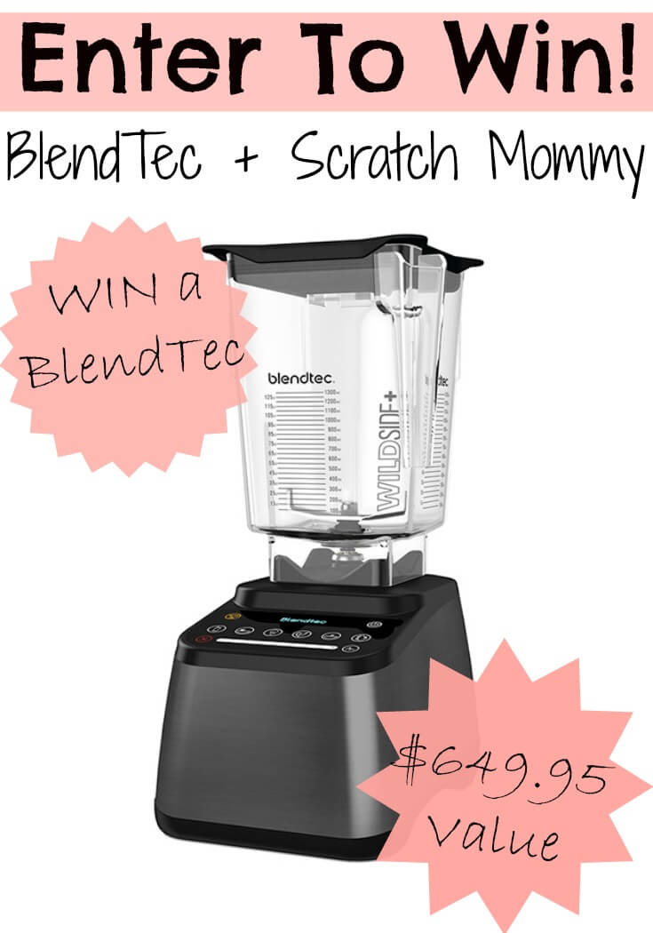 Win-A-Blendtec-Blender-From-Scratch-Mommy