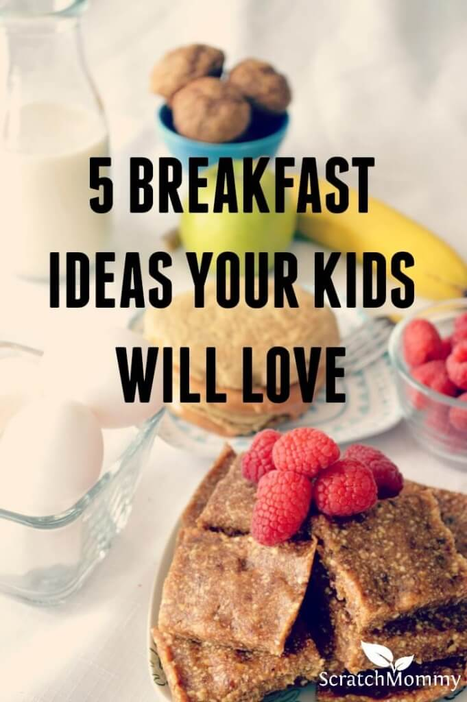Skip the sugar laced cereal and offer these 5 yummy breakfast ideas your kids will love!