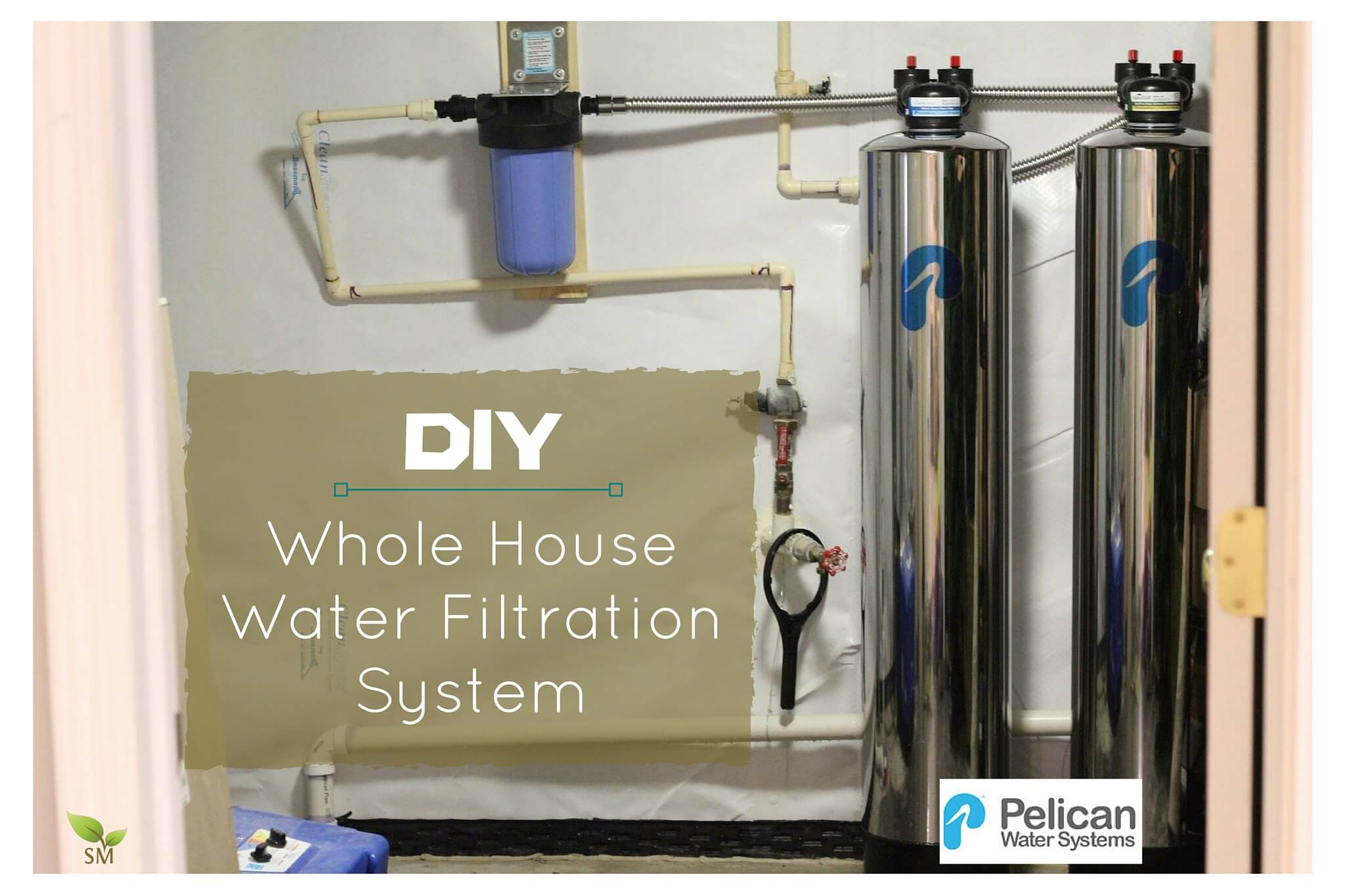 DIY Whole House Water Filtration System Installation   Scratch Mommy +  Pelican Water