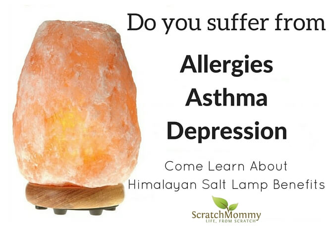 Delightful Himalayan Salt Lamp Benefits   Scratch Mommy