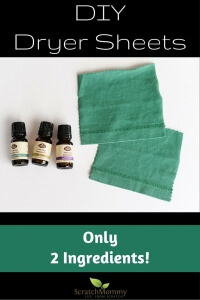 DIY Dryer Sheets (with only 2 natural, non-toxic ingredients)!- Scratch Mommy